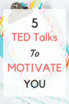 Help spark your drive and motivation with these 5 TED Talks.