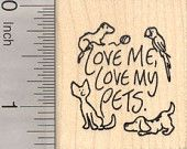 Love My Pets Rubber Stamp, Ferret, Parrot, Cat, Dog  D23507 Wood Mounted