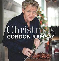 Christmas With Gordon: Amazon.co.uk: Gordon Ramsay: 9781849497022: Books