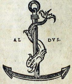 "In 1501, Aldus Manutius began to use as his publisher's device, the image of a dolphin wrapped around an anchor. Aldus adapted the image from the reverse of ancient Roman coins issued during the reigns of the Emperors Titus and Domitian, AD 80-82. The dolphin and anchor emblem is associated with ""Festina lente"" (Hasten slowly), a motto that Aldus had begun to use as early as 1499."