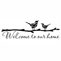 Welcome to Our Home Vinyl Wall Decal via Etsy. Silhouette Curio, Silhouette Images, Silhouette Cameo Projects, Silhouette Design, Vinyl Crafts, Vinyl Projects, Images Vintage, Cricut Creations, Cricut Vinyl