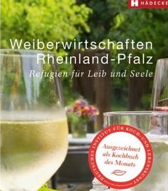 Kochbuch des Monats Mai 2012: Weiberwirtschaften Rheinland-Pfalz.