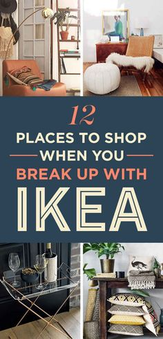 For the record, I never want to break up with IKEA. I just want some others on the side.