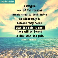 Once the hate is gone.... (more inspiring reminders at www.instagram.com/notsalmon ) #notsalmon #inspirational #quote #wisdom