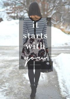 """""""It Starts with You"""""""