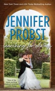 Searching for Always by Jennifer Probst  Animals, Contemporary Romance book, Law Enforcement, Love to Hate, Small Town Romance, Romance