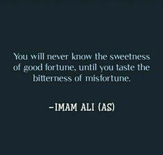Imam Ali Quotes, Hazrat Ali Sayings, Allah Quotes, Words Quotes, Qoutes, Best Islamic Quotes, Islamic Inspirational Quotes, Muslim Quotes, Inspiring Quotes
