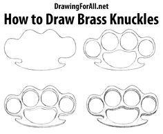 How to Draw Brass Knuckles : http://www.drawingforall.net/how-to-draw-brass-knuckles/