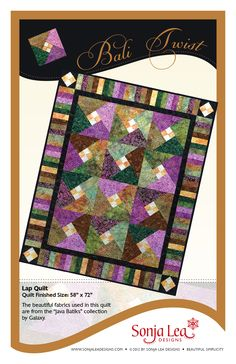 """""""BALI TWIST"""" Beautiful batiks and easy to piece. What more could you want? The pattern in written in a brand new format with full color instructions and illustrations. Lap Quilt Finished Size: 58"""" x 72"""""""