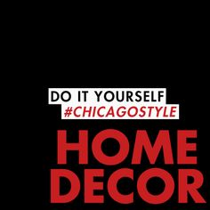 Home Decor #DIY #ChicagoStyle http://www.chicagothemusical.com