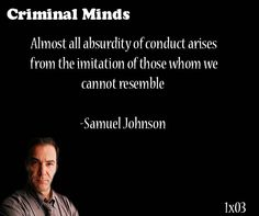 Discover and share Criminal Minds Quotes And Sayings. Explore our collection of motivational and famous quotes by authors you know and love. Criminal Minds Tv Show, Criminal Minds Quotes, Profound Quotes, Meaningful Quotes, Inspirational Quotes, Spencer Reid, Mindfulness Quotes, Human Nature, Movie Quotes