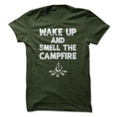 Wake Up And Smell The Campfire Camping T Shirt - #tshirt art #sweater design. BEST BUY => https://www.sunfrog.com/Outdoor/Wake-Up-And-Smell-The-Campfire-Camping-T-Shirt-Forest-Guys.html?68278