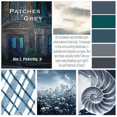 Patches of Grey (by Roy L Pickering Jr) design board.