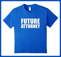 Kids Future Attorney T-shirt Law School Graduate Graduation Gift  6 Royal Blue - Careers professions shirts (*Amazon Partner-Link)