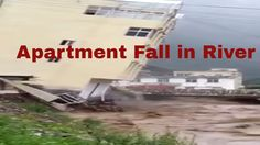 Apartment Fall in river|#EntertainmentMedia360