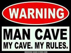 Warning Man Cave sign