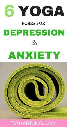 6 yoga poses for depression and anxiety #depression #yogainspiration #yoga #mentalhealthawareness #tiaharding