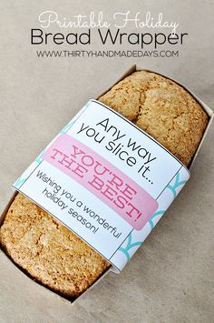 Printable Holiday Bread Wrapper: Wrap this around your bread for the perfect homemade holiday gift.