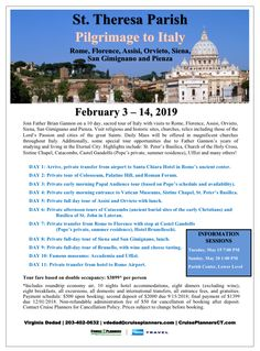 Join Fr.Brian Gannon on a sacred tour of Italy. To learn more about this once in a lifetime 10 day pilgrimage attend one of the trip information sessions.  Tuesday May 15, 2018 7pm or Sunday May 21, 2018 1pm I the Lower Level Parish Center.   Space is limited. Booking deposits will be accepted at both information sessions.  Sign up early to guarantee a spot on this memorable trip.