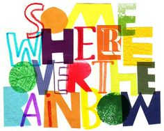 Somewhere Over The Rainbow - Wizard of Oz, Judy Garland, quirky nursery, kids… Rainbow Art, Rainbow Colors, Rainbow Garden, Rainbow Room, Rainbow Light, Typography Letters, Hand Lettering, Typography Layout, Rainbow Connection