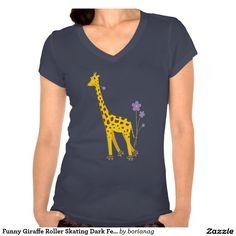 Funny #Giraffe Roller #Skating Dark Female #Shirt #clothing #giraffes