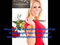 Maya Ezratti Rewarding Relationships The Midnight Hour Radio Show - YouTube