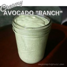 "Clean Eating ""Ranch"" Dressing - made with Greek yogurt and avocados. Delicious! http://www.angieinprogress.com"