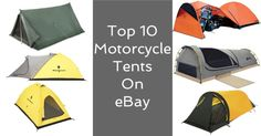 Top 10 Motorcycle Camping Tents On eBay | eBay