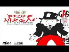 "Jessie Spencer's Music Blog: Trill God Ricky featuring Sean Kompton - ""Broke Niggas"""