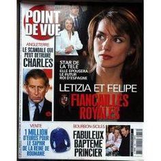 Point De Vue N° 2886 Du 12/11/2003 - Star De A Tele - Letizia Et Felipe - Fiancailles - Angleterre - Le Scandale Qui Peut Detruire Charle - Le Saphir De La Reine De Roumanie - Bourbon-Siciles - Bapteme.