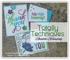 totally techniques Aug 2015 class featuring shadow stamping