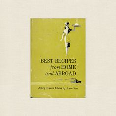 Navy Wives Clubs of America Cookbook - Best Recipes from Home and Abroad Club America, Navy Wife, Vintage Cookbooks, Store Online, Cookbook Recipes, Good Food, Favorite Recipes, Reading, Fun
