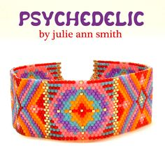 PSYCHEDELIC Bracelet Pattern, Sova Enterprises , INSPIRATION,  IDEA