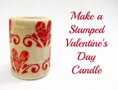 Tutorial: Stamped Valentine's Day Candle -- dollar store craft!