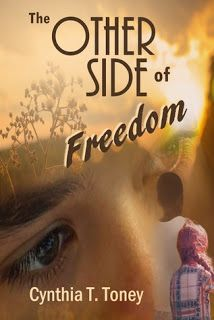 Literary Classics: The Other Side of Freedom, by Cynthia T. Toney, ea...