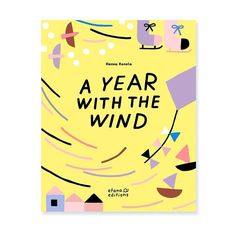 The wonderful picture book A year with the wind by Hanna Konola