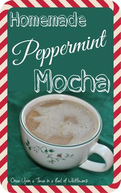 Looking for a sweet, pepperminty treat this holiday season, but without the cost, calories, or chemicals of a coffee-shop coffee? Try Once Upon a Time in a Bed of Wildflower's Homemade Peppermint Mocha!
