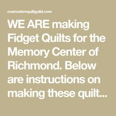 making Fidget Quilts for the Memory . Quilting Tips, Quilting Projects, Quilting Patterns, Easy Sewing Projects, Sewing Hacks, Sewing Ideas, Sewing Tips, Nursing Home Crafts, Dementia Crafts