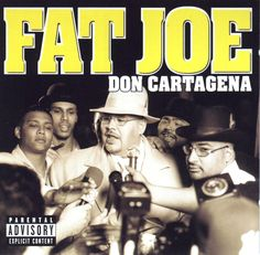 Don Cartagena - Fat Joe
