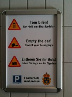 Be sure to be afraid of your property if you're German!    Spotted in Nordstan shopping centre, Göteborg, Sweden