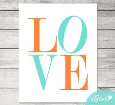 Love Typography Orange and Turquoisel Nursery Print  by igivelove