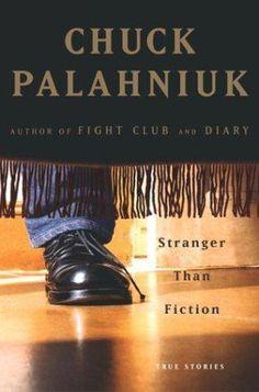 Stranger than fiction by Chuck Palahniuk, BookLikes.com #books