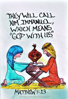 The virgin will conceive a child! She will give birth to a son, and they will call him Immanuel, which means 'God is with us. Scripture Doodle, Scripture Art, Bible Art, Bible Scriptures, Bible Quotes, Who Is Jesus, God Jesus, Jesus Christ, Melchizedek Priesthood