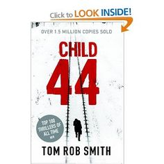 Child 44. My heart was pounding the whole time I was reading it!