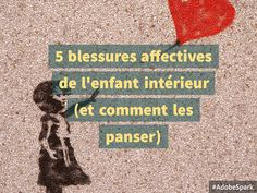 5 blessures affectives de l'enfant intérieur (et comment les panser) 5 emotional injuries of the inner child (and how to bandage them) Education Positive, Health Education, Kids Education, Strategy Quotes, Coaching, Teacher Quotes, Family Affair, Teaching Strategies, Inner Child