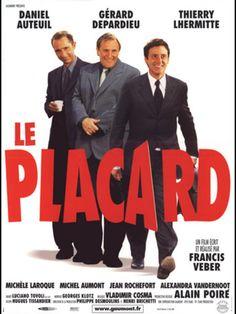 Le Placard (2001) Director : Francis Veber Writer : Francis Veber Staring : Daniel Auteuil, Gerard Depardieu, Thierry Lhermitte