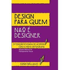 Design para quem não é designer de Robin Williams
