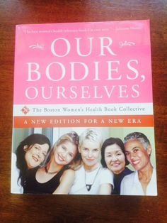Our Bodies Ourselves A New Edition for A New Era by Boston Women's Health Boo 0743256115 | eBay