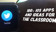 100+ iOS Apps and ideas for the classroom - ICTEvangelist
