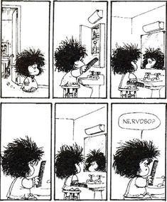 Mafalda asks her comb: are you nervous?